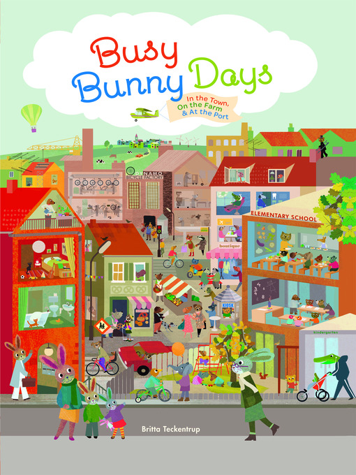 Title details for Busy Bunny Days by Britta Teckentrup - Available