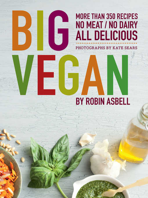 Title details for Big Vegan by Robin Asbell - Available