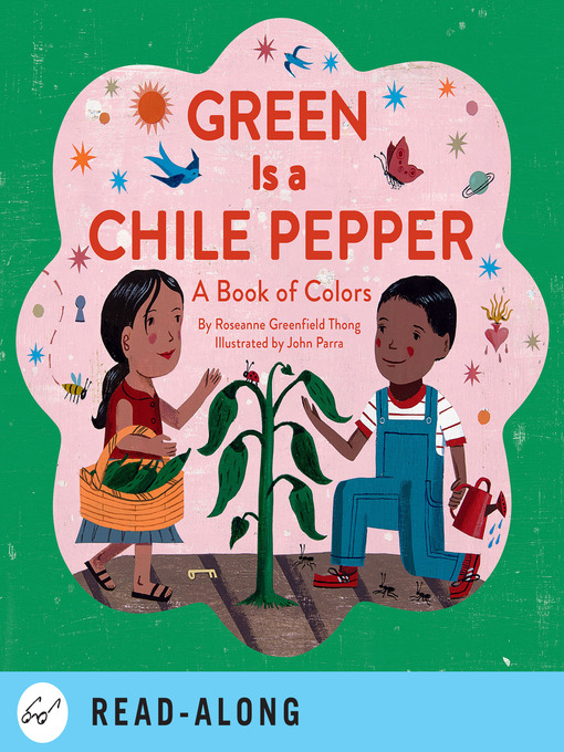 Title details for Green Is a Chile Pepper by Roseanne Greenfield Thong - Available