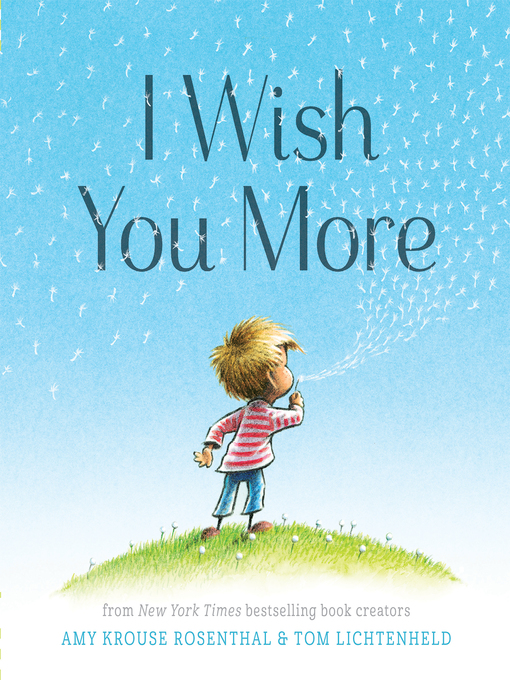 Title details for I Wish You More by Amy Krouse Rosenthal - Available