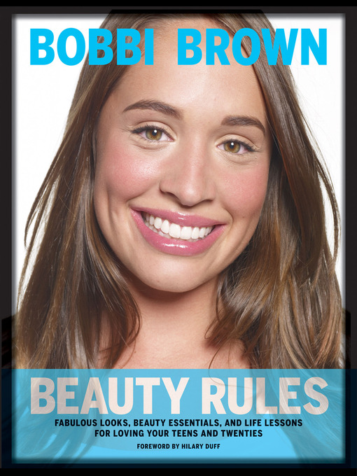Title details for Bobbi Brown Beauty Rules by Bobbi Brown - Available