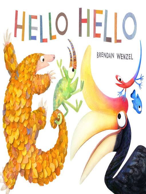 Title details for Hello Hello by Brendan Wenzel - Available