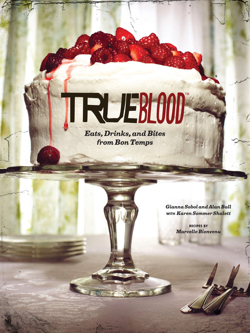 Title details for True Blood by Gianna Sobol - Wait list