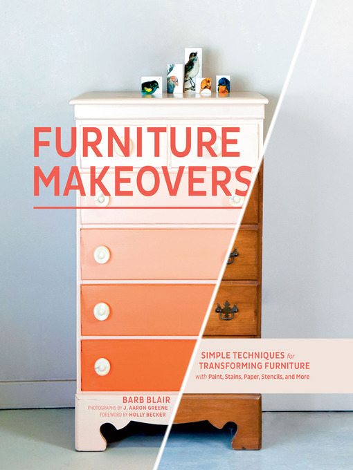 Title details for Furniture Makeovers by Barb Blair - Available