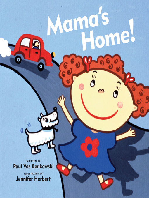 Title details for Mama's Home by Paul Vos Benkowski - Available