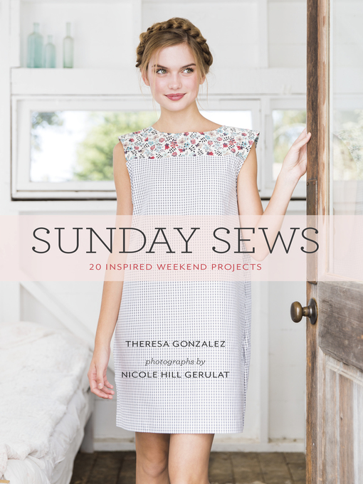 Title details for Sunday Sews by Theresa Gonzalez - Available