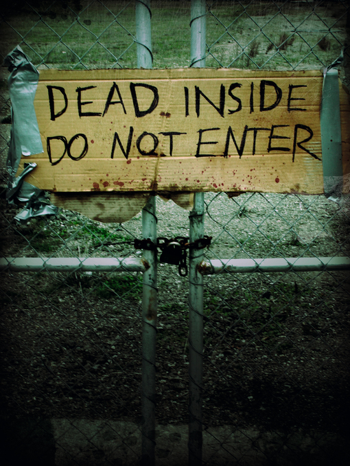 Title details for Dead Inside: Do Not Enter by Lost Zombies - Available