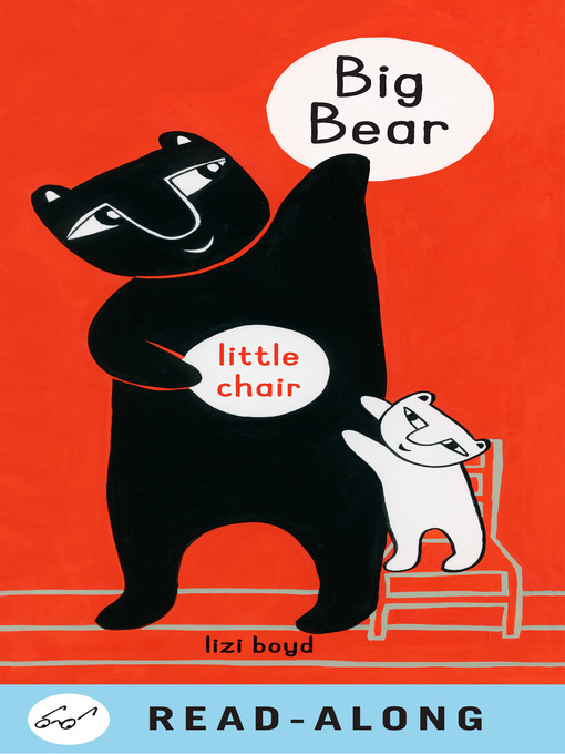 Title details for Big Bear Little Chair by Lizi Boyd - Wait list