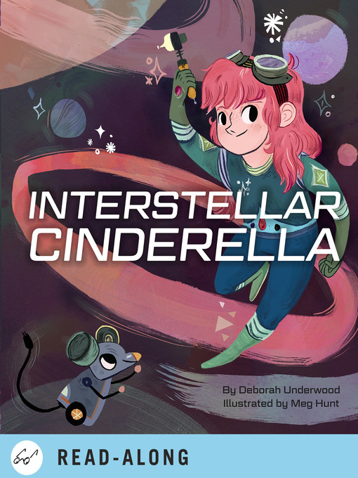 Title details for Interstellar Cinderella by Deborah Underwood - Available