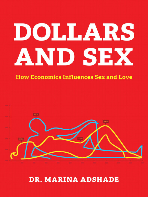 Title details for Dollars and Sex by Marina Adshade - Available