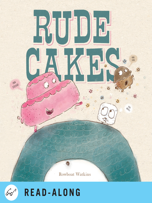 Title details for Rude Cakes by Rowboat Watkins - Wait list