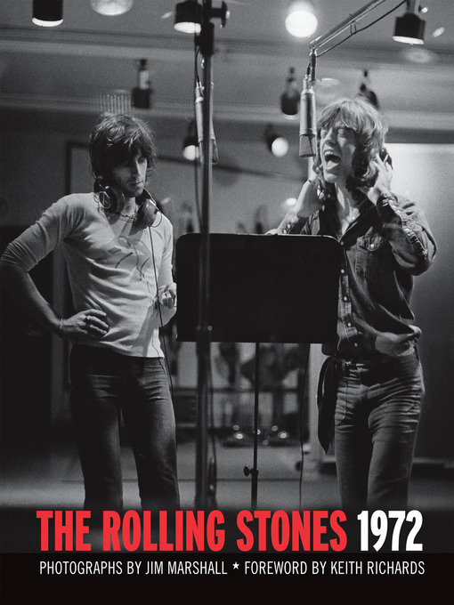 Title details for The Rolling Stones 1972 by Jim Marshall - Available