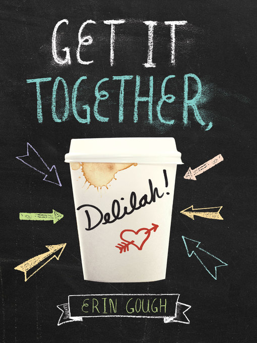 Title details for Get It Together, Delilah! by Erin Gough - Wait list