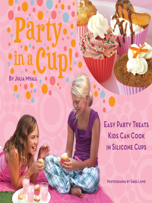Title details for Party in a Cup by Julia Myall - Available