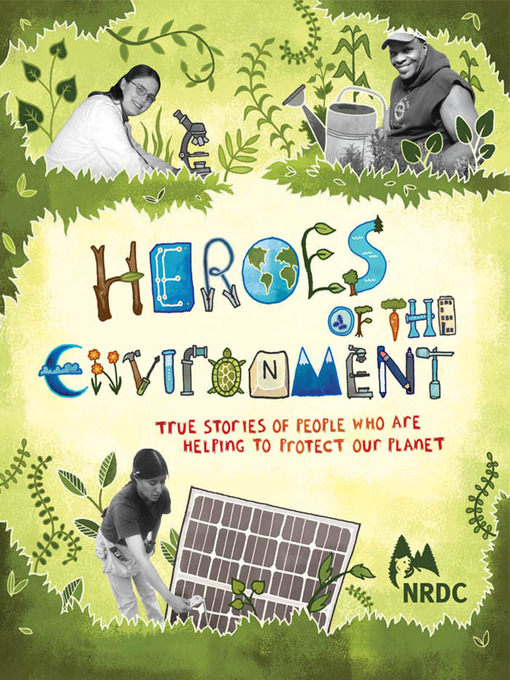 Title details for Heroes of the Environment by Harriet Rohmer - Available