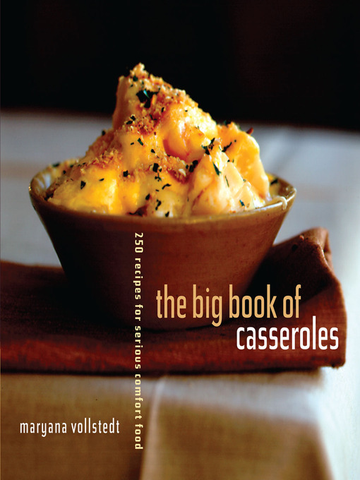 Title details for The Big Book of Casseroles by Maryana Vollstedt - Available