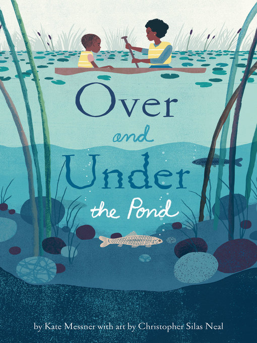 Title details for Over and Under the Pond by Kate Messner - Available