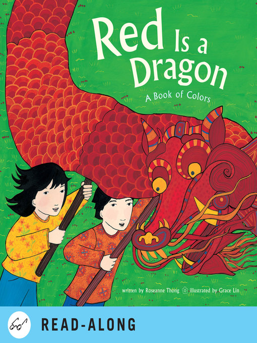 Title details for Red Is a Dragon by Roseanne Thong - Available