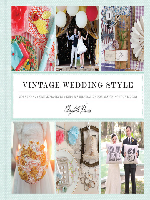 Title details for Vintage Wedding Style by Elizabeth Demos - Available