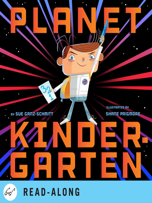 Title details for Planet Kindergarten by Sue Ganz-Schmitt - Available