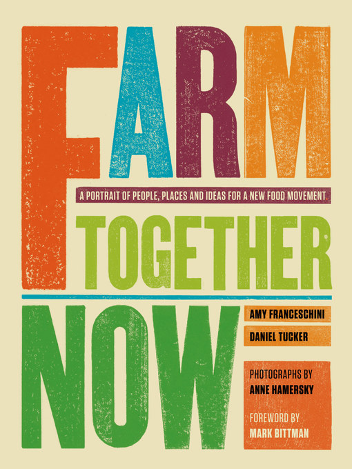 Title details for Farm Together Now by Amy Franseschini - Available