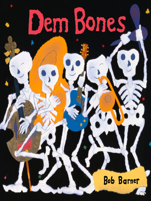 Title details for Dem Bones by Bob Barner - Available