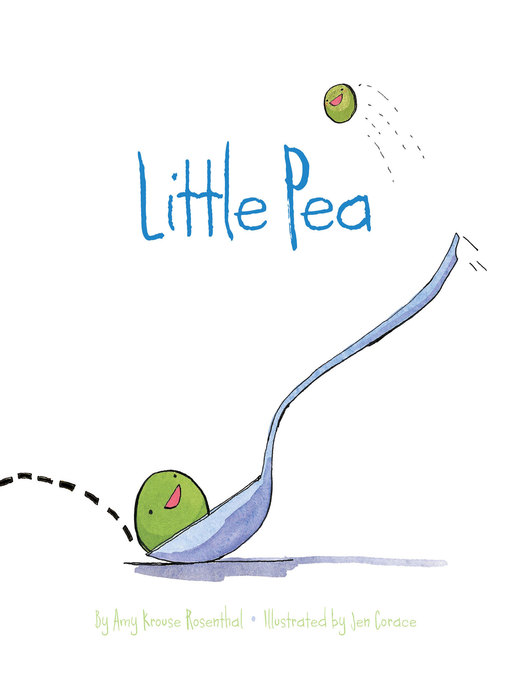 Title details for Little Pea by Amy Krouse Rosenthal - Available
