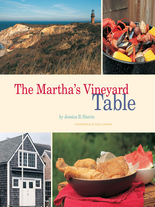 Title details for The Martha's Vineyard Table by Jessica B. Harris - Available
