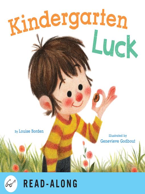 Title details for Kindergarten Luck by Louise Borden - Wait list