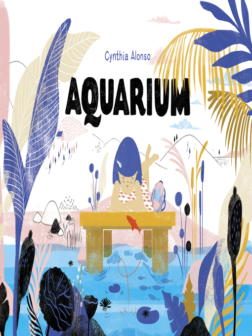 Title details for Aquarium by Cynthia Alonso - Available