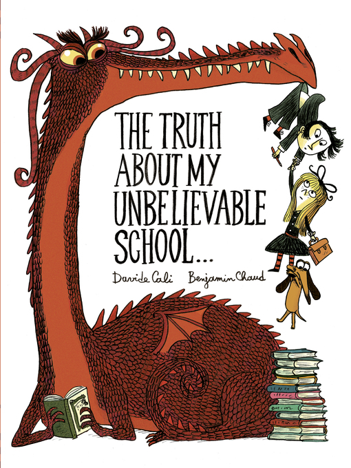 The Truth About My Unbelievable School . .