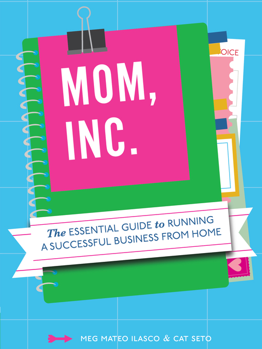 Title details for Mom, Inc. by Meg Mateo Ilasco - Available