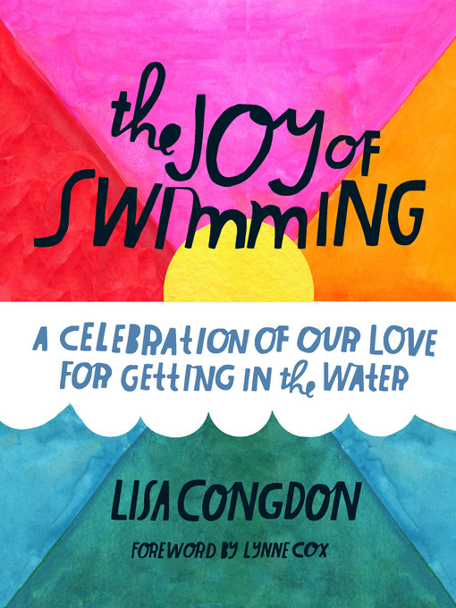 Title details for The Joy of Swimming by Lisa Congdon - Available