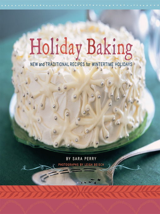Title details for Holiday Baking by Sara Perry - Available