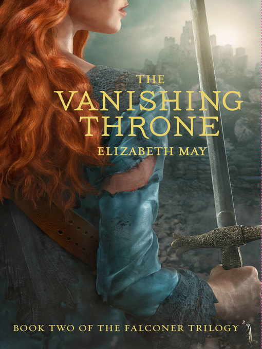 Title details for The Vanishing Throne by Elizabeth May - Available