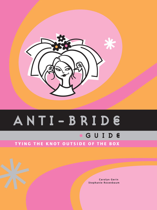 Title details for Anti-Bride Guide by Carolyn Gerin - Available