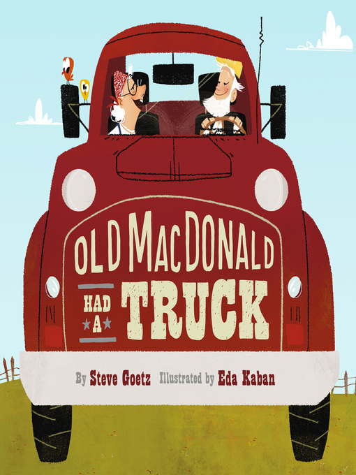 Title details for Old MacDonald Had a Truck by Steve Goetz - Available