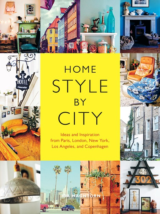 Title details for Home Style by City by Ida Magntorn - Wait list