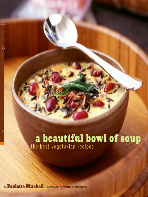 Title details for A Beautiful Bowl of Soup by Paulette Mitchell - Available