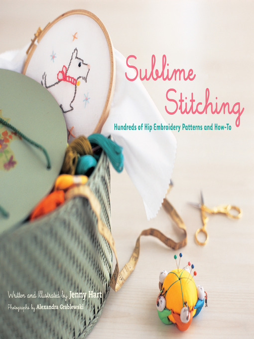 Title details for Sublime Stitching by Jenny Hart - Wait list