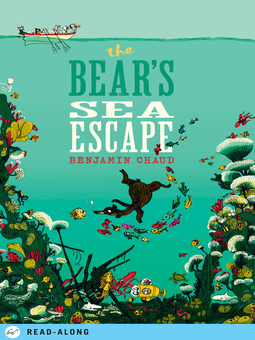 Title details for The Bear's Sea Escape by Benjamin Chaud - Available