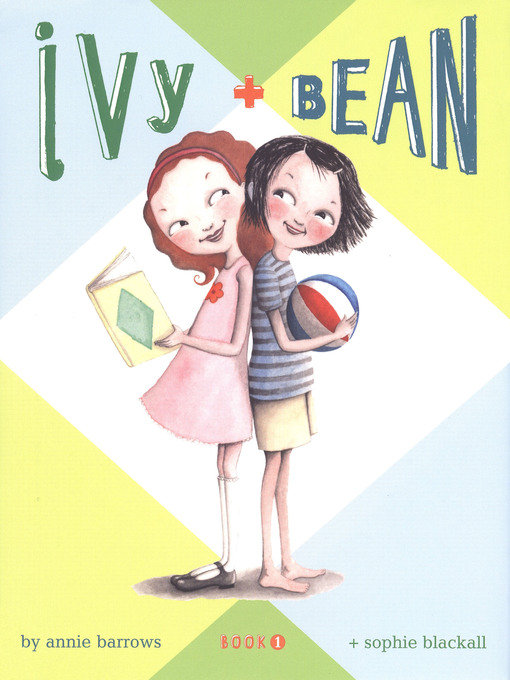 Title details for Ivy and Bean by Annie Barrows - Available