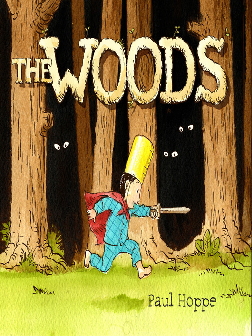 Title details for The Woods by Paul Hoppe - Available