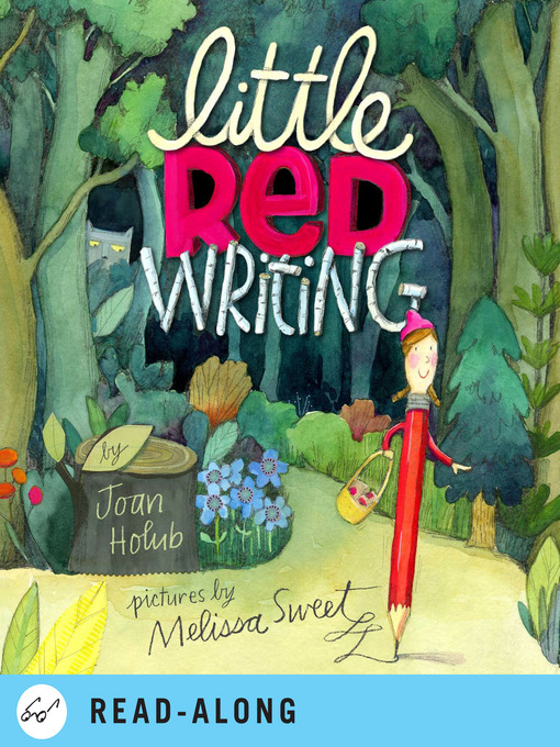 Title details for Little Red Writing by Joan Holub - Wait list