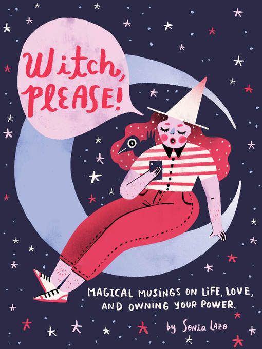 Title details for Witch, Please by Sonia Lazo - Available