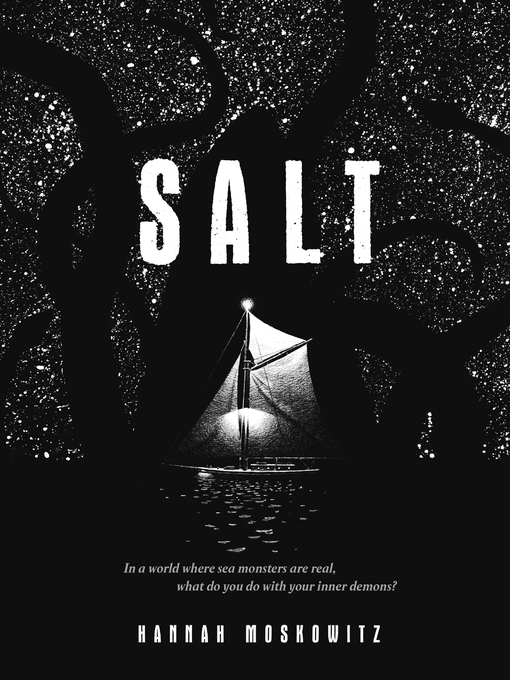 Title details for Salt by Hannah Moskowitz - Available
