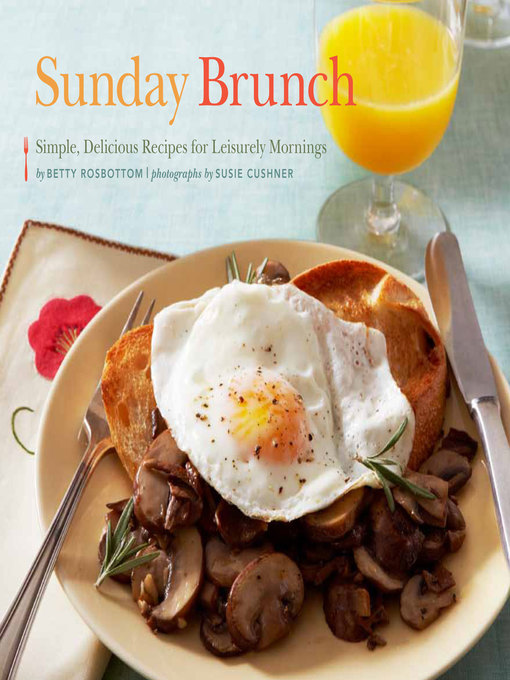 Title details for Sunday Brunch by Betty Rosbottom - Wait list
