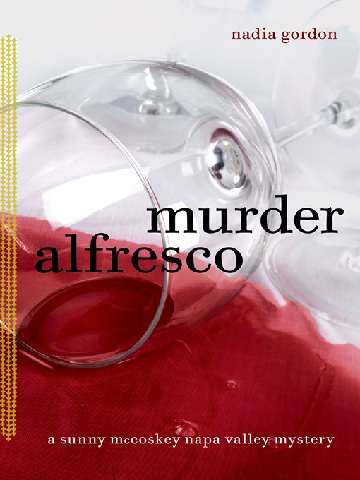 Title details for Murder Alfresco by Nadia Gordon - Available