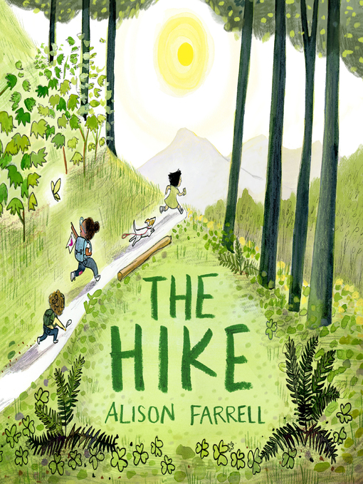 Title details for The Hike by Alison Farrell - Available