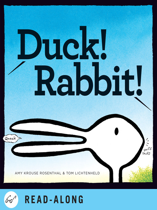 Title details for Duck! Rabbit! by Amy Krouse Rosenthal - Wait list
